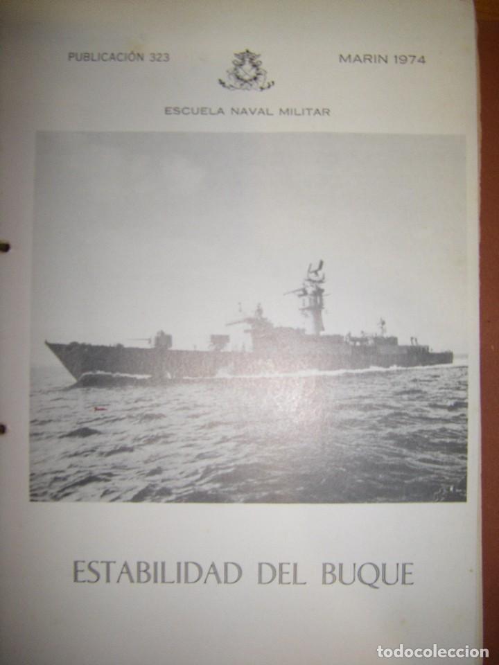 Militaria: Estabilidad del buque. Escuela Naval Militar. Marin 1974 - Foto 3 - 97876711