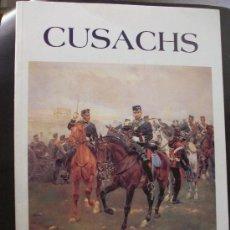Militaria: LIBRO CABALLERIA : CUSACHS . CATALOGO EXPOSICION REAL MAESTRANZA CABALLERIA DE SEVILLA. 1996. Lote 180110350