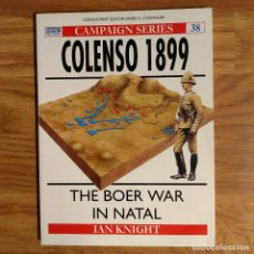 Militaria: OSPREY - COLENSO 1899 - CAMPAIGN SERIES. Lote 98075131