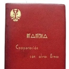 Militaria: INFANTERIA. COOPERACION CON OTRAS ARMAS. COMBATE Y SERVICIOS.- A-HM-1003.. Lote 98153339
