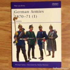 Militaria: OSPREY - GERMAN ARMIES 1870-71 (1) PRUSSIA - MEN AT ARMS. Lote 98158819
