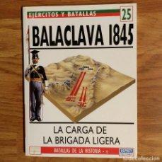 Militaria: OSPREY - BALACLAVA 1854 - EJERCITOS Y BATALLAS. Lote 98159323
