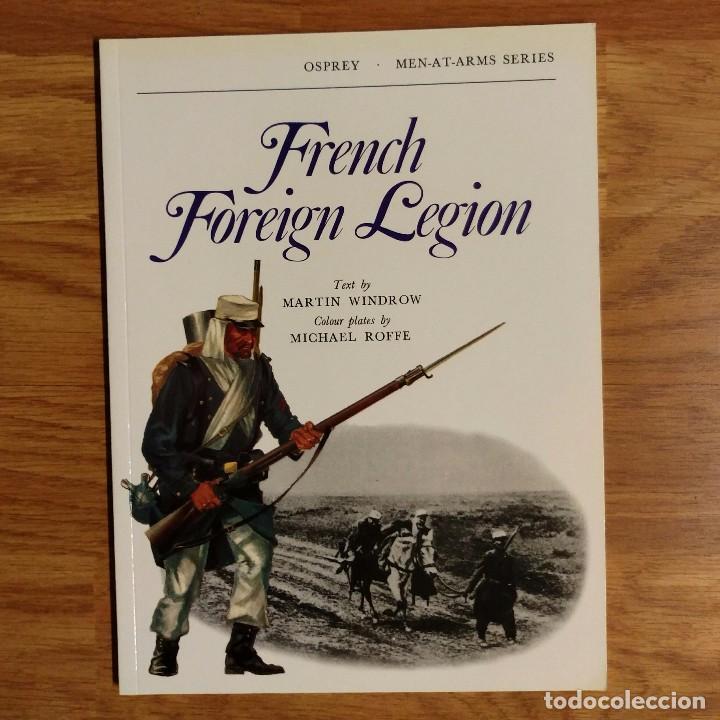 OSPREY - FRENCH FOREIGN LEGION - MEN AT ARMS (Militar - Libros y Literatura Militar)