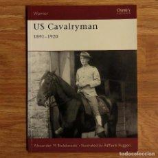 Militaria: EJERCITO AMERICANO - OSPREY - US CAVALRYMAN 1891-1920 - WARRIOR. Lote 103478362