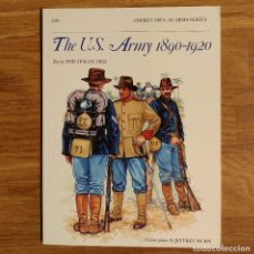 Militaria: EJERCITO AMERICANO - OSPREY - U.S. ARMY 1890-1920 - MEN AT ARMS. Lote 98173283