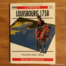 Militaria: GUERRA FRANCO-INDIA - OSPREY - LOUISBOURG 1758 - CAMPAIGN. Lote 98177231