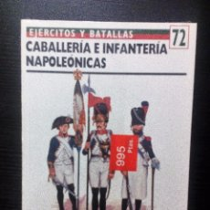 Militaria: EJERCITOS Y BATALLAS Nº 72 CABALLERIA E INFANTERIA NAPOLEONICAS NUEVO; SIN DESPRECINTAR. Lote 98215311
