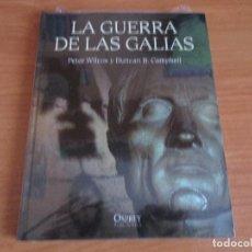Militaria: OSPREY - GRANDES BATALLAS : LA GUERRA DE LAS GALIAS. Lote 98252776