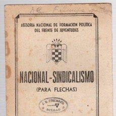 Militaria - NACIONAL-SINDICALISMO (PARA FLECHAS). ASESORIA NACIONAL DE FORMACION POLITICA DEL FRENTE JUVENTUDES - 98371603