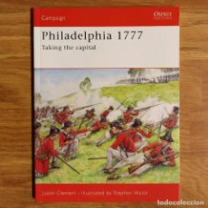 Militaria: GUERRA INDEPENDENCIA AMERICANA - OSPREY - PHILADELPHIA 1777 - CAMPAIGN. Lote 98376155