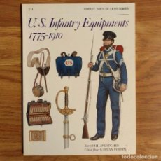 Militaria: OSPREY - U.S. INFANTRY EQUIPMENTS 1775-1910 - MEN AT ARMS. Lote 98412275