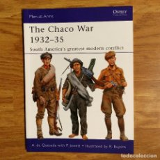 Militaria: OSPREY - THE CHACO WAR 1932-35 - MEN AT ARMS. Lote 98482979