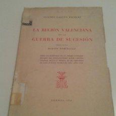 Militaria: 549 - LA REGION VALENCIANA EN LA GUERRA DE SUCESION VICENTE GASCON PELEGRI 1956. Lote 98514607