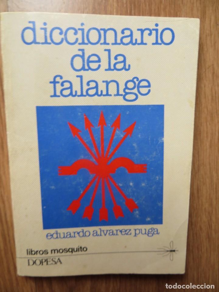 DICCIONARIO DE FALANGE. IMPRESCINDIBLE. (Militar - Libros y Literatura Militar)
