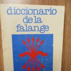 Militaria: DICCIONARIO DE FALANGE. IMPRESCINDIBLE.. Lote 98569831