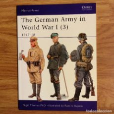 Militaria: WW1 - OSPREY - THE GERMAN ARMY IN WORLD WAR I (3) 1917-18 - MEN AT ARMS. Lote 98596263