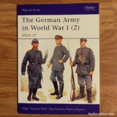 Militaria: WW1 - OSPREY - THE GERMAN ARMY IN WORLD WAR I (2) 1915-17 - MEN AT ARMS. Lote 98596311