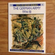 Militaria: WW1 - OSPREY - THE GERMAN ARMY 1914-18 - MEN AT ARMS. Lote 98596435