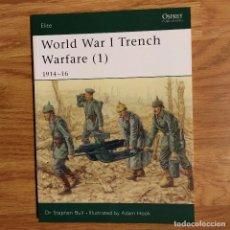 Militaria: WW1 - OSPREY - WORLD WAR I TRENCH WARFARE (1) 1914-1916 -ELITE. Lote 98596659