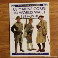 Militaria: WW1 - OSPREY - US MARINE CORPS IN WORLD WAR I 1917-18 - MEN AT ARMS. Lote 98597203
