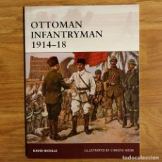 Militaria: WW1 - OSPREY - OTTOMAN INFANTRYMAN 1914-18 - WARRIOR. Lote 103478584