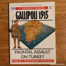 Militaria: WW1 - OSPREY - GALLIPOLI 1915 - CAMPAIGN. Lote 98597579