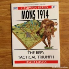 Militaria: WW1 - OSPREY - MONS 1914 - CAMPAIGN SERIES. Lote 98597819