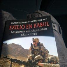 Militaria: EXILIO EN KABUL LA GUERRA EN AFGANISTÁN 1813-2013. Lote 98620188