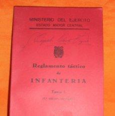Militaria: REGLAMENTO TÁCTICO DE INFANTERÍA TOMO I, 4ª EDICIÓN CORREGIDO, MADRID 1955 CON FOTOGRAFÍAS EN BLANCO. Lote 98642627