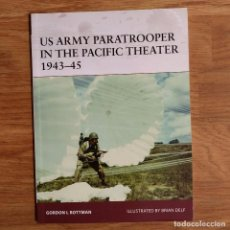 Militaria: WW2 - OSPREY - US ARMY PARATROOPER IN THE PACIFIC THEATER 1943-45 - WARRIOR. Lote 98656563