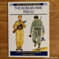 Militaria: GUERRA KOREA - OSPREY - THE KOREAN WAR 1950-53 - MEN AT ARMS. Lote 98663551