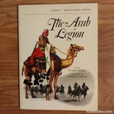 Militaria: OSPREY - THE ARAB LEGION - MEN AT ARMS. Lote 98664079