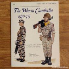 Militaria: GUERRA CAMBOYA - OSPREY - THE WAR IN CAMBODIA 1970-75 - MEN AT ARMS. Lote 98719651