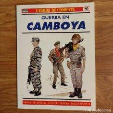 Militaria: GUERRA CAMBOYA - OSPREY - GUERRA EN CAMBOYA - CARROS DE COMBATE. Lote 98719731