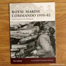 Militaria: OSPREY - ROYAL MARINE COMMANDO 1950-82 - FROM KOREA TO THE FALKLANDS - WARRIOR. Lote 98720003