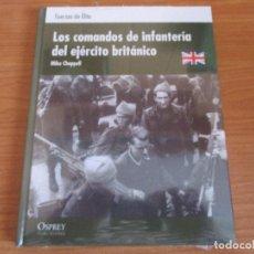Militaria: OSPREY: FUERZAS DE ELITE - LOS COMANDOS DE INFANTERIA DEL EJERCITO BRITANICO. Lote 98765779