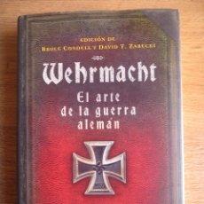 Militaria: WEHRMACHT. EL ARTE DE LA GUERRA ALEMAN. EXCEPCIONAL E IMPRESCINDIBLE.. Lote 98831063