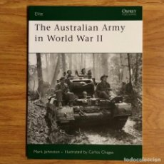 Militaria: WW2 - OSPREY - THE AUSTRALIAN ARMY IN WORLD WAR II - ELITE. Lote 194263096