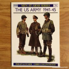 Militaria: WW2 - OSPREY - THE US ARMY 1941-45 - MEN AT ARMS. Lote 98914303