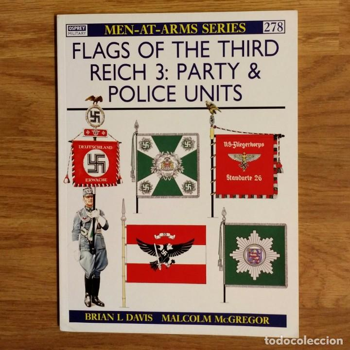 WW2 - OSPREY - FLAGS OF THE THIRD REICH 3: PARTY & POLICE UNITS - MEN AT  ARMS