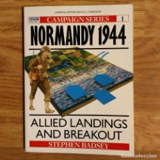 Militaria: WW2 - OSPREY - NORMANDY 1944 - CAMPAIGN. Lote 98982375