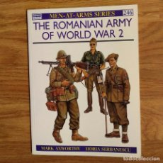 Militaria: WW2 - OSPREY - THE ROMANIAN ARMY OF WORLD WAR 2 - MEN AT ARMS. Lote 98983003