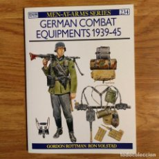 Militaria: WW2 - OSPREY - GERMAN COMBAT EQUIPMENTS 1939-45 - MEN AT ARMS. Lote 98983215