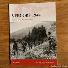 Militaria: WW2 - OSPREY - VERCORS 1944 - CAMPAIGN. Lote 98988419