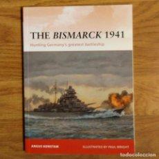 Militaria: WW2 - OSPREY - THE BISMARCK 1941 - CAMPAIGN. Lote 98988867