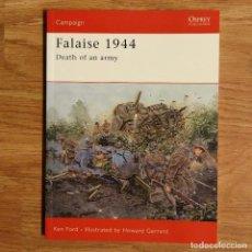 Militaria: WW2 - OSPREY - FALAISE 1944 - CAMPAIGN. Lote 98989351