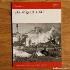 Militaria: WW2 - OSPREY - STALINGRAD 1942 - CAMPAIGN. Lote 98996431