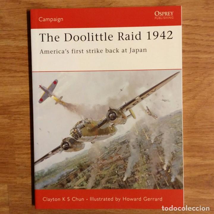 WW2 - OSPREY - THE DOOLITTLE RAID 1942 - CAMPAIGN (Militar - Libros y Literatura Militar)