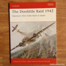 Militaria: WW2 - OSPREY - THE DOOLITTLE RAID 1942 - CAMPAIGN. Lote 98996531