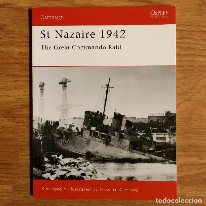 WW2 - OSPREY - ST NAZAIRE 1942 - CAMPAIGN (Militar - Libros y Literatura Militar)